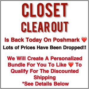 See Below To Bundle For Closet Clear Out Shipping!